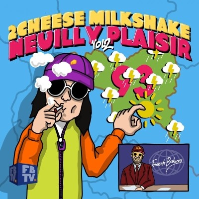2CheeseMilkshake & DJ Weedim - Neuilly plaisir vol. 2 (2018)