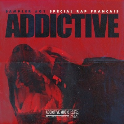 Sampler Addictive #01 Special Rap Francais (2018)