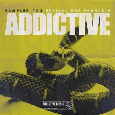 Sampler Addictive #02 Special Rap Francais (2018)