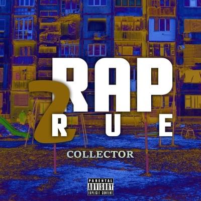 Rap2Rue Collector (2018)