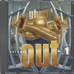 Ghett' Out Vol. 1 (2000)