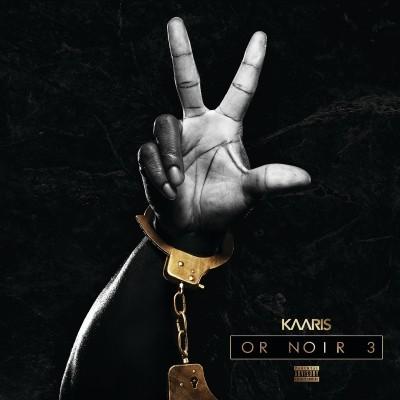 Kaaris - Or Noir Pt. 3 (2019)
