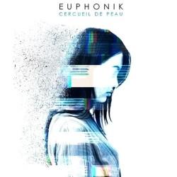 Euphonik - Cercueil De Peau (2019)