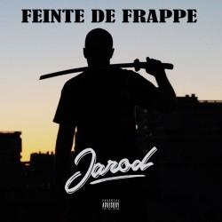 Jarod - Feinte De Frappe  (Reissue) (2019)