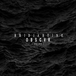 Bridjahting - Obscvr (2019)