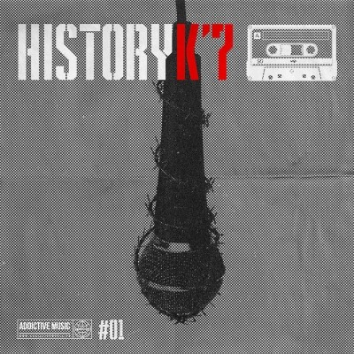 Addictive Music - HistoryK'7 Vol. 1 (2019)
