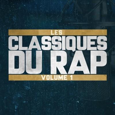 Les Classiques du Rap Volume 1 (2018)