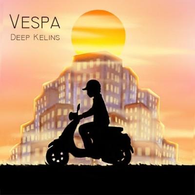 Deep Kelins - Vespa (2019)