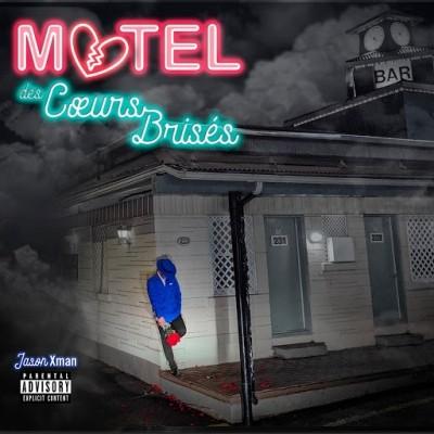 Jason Xman - Motel des Coeurs Brises (2019)