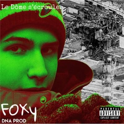 Foxy - Le Dome S'ecroule (2019)