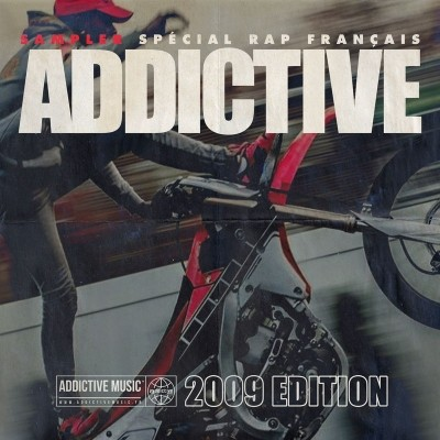 Sampler Addictive - Special Rap Francais (2009 Edition) (2019)