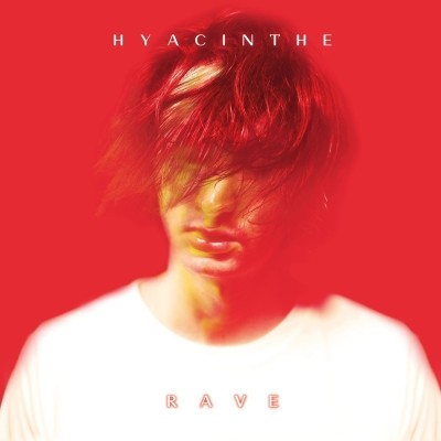 Hyacinthe - RAVE (2019)