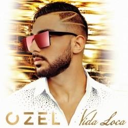 Ozel - Vida Loca (2019)
