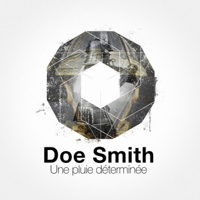 Doe Smith - Une Pluie Determinee (2019)