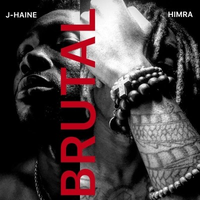 Himra, J-Haine - Brutal (2019)