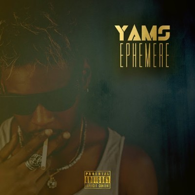 Yams - Ephemere (2019)