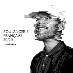 Dj Weedim - Boulangerie Francaise 20/20 (Antithese) (2019)