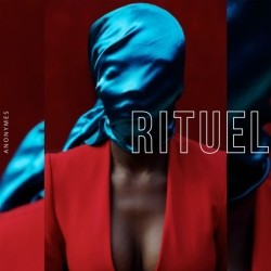 Anonymes - Rituel (2019)