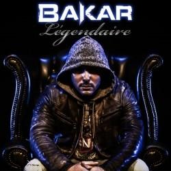 Bakar - Legendaire (2014)