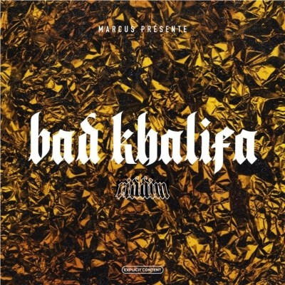 Marcus Presente - Bad Khalifa Riddim (2019)