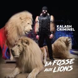 Kalash Criminel - La Fosse Aux Lions (Reedition) (2019)