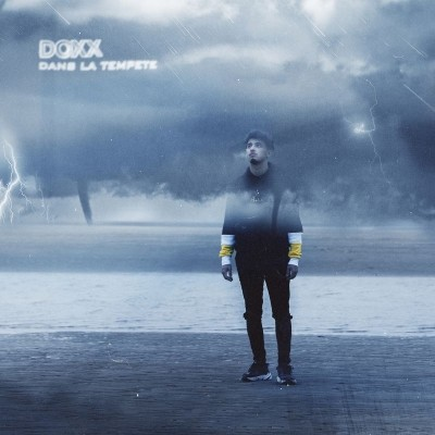 Doxx - Dans La Tempete (2019)