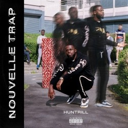Huntrill - Nouvelle Trap (2019)