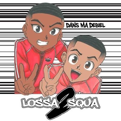 Lossa2Squa - Dans ma debiel (2019)