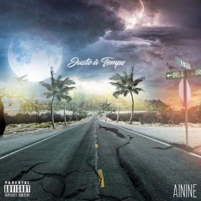 Ainine - Juste a temps (2019)