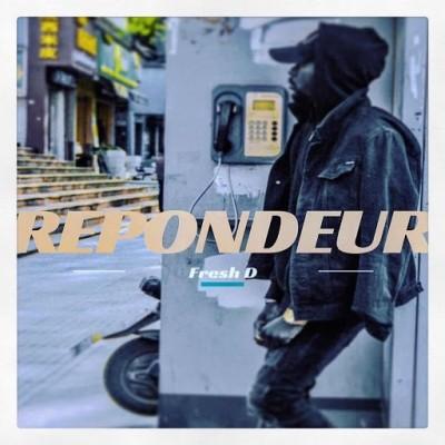 Fresh-D - Repondeur (2019)
