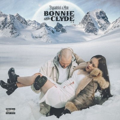 Psycadelick & McM - Bonnie And Clyde 2.0 (2019)