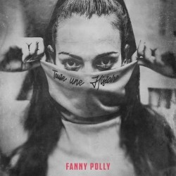 Fanny Polly - Toute une histoire (2019)