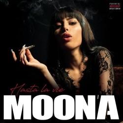 Moon'A - Hasta la vie (2019)