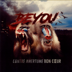 Beeyoudee - Beyou - Contre Amertume Bon Coeur (2019)