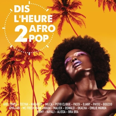 Dis l'heure 2 Afro Pop (2019)