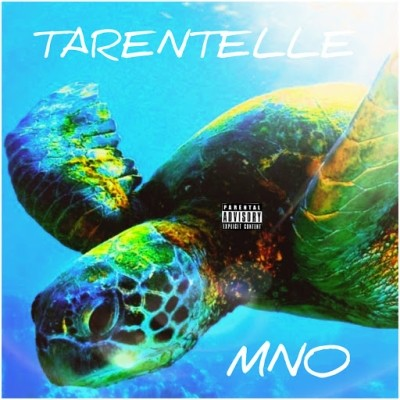 MNO - Tarentelle (2019)