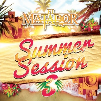 El Matador - Summer Session Vol. 3 (2019)