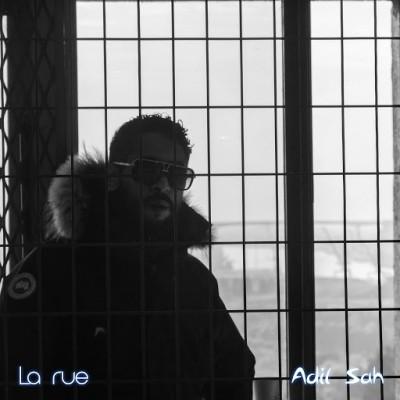 Adil'Sah - La rue (2019)