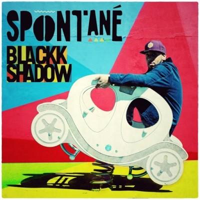 Blackk Shadow - Spontane (2019)