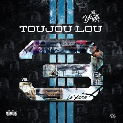 Le Youth - Toujou Lou, Vol. 3 (2019)