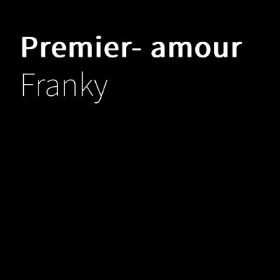 Franky - Premier- amour (2019)