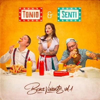Tonio MC Et Senti - Bons vivants, vol. 1 (2019)