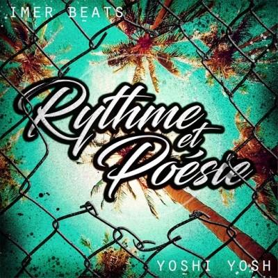 Yoshi Yosh & Imer Beats - Rythme et poesie (2019)