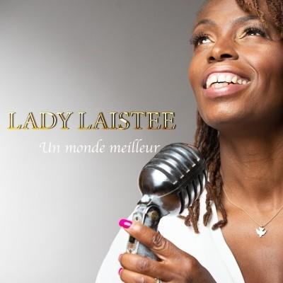 Lady Laistee - Un Monde Meilleur (2019)