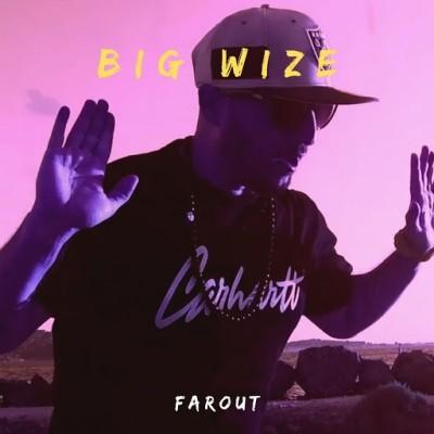 Big Wize - Farout (2019)