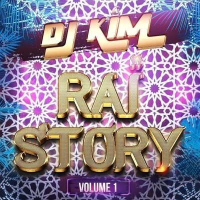 DJ Kim - Rai Story, Vol. 1 (2019