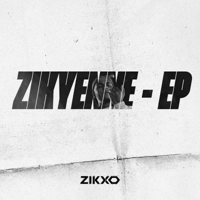 Zikxo - Zikyenne - EP (2019)