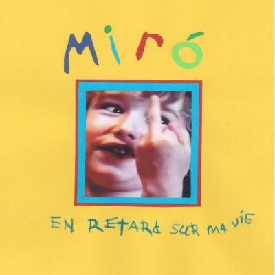 Miro - En Retard Sur Ma Vie (2019)