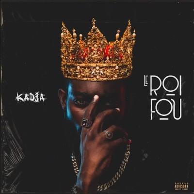 Kadja - Le Roi Fou (2019)