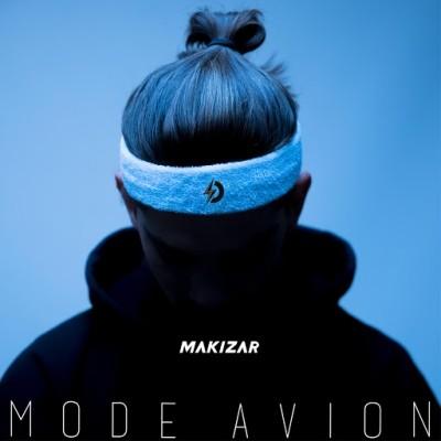 Makizar - Mode Avion (2019)